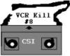 VCR kill #8
