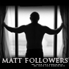 Matt Followers