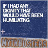 Em: Text // Mythbusters Dignity