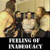 Feelings of inadequacy?