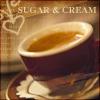 Sugar and Cream