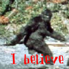 Maria: Bigfoot - I believe