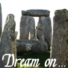 Dream on Stonehenge