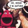 Hi Kids! I'm Satan!