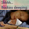 badasssleeping