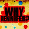 Tashy: why jennifer