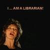 The Mummy - I am a librarian!