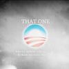 [obama] THAT ONE