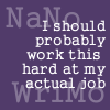 Nano Should work this hard at my job