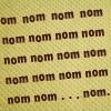 I can read Sam's mind: Nom Nom Nom