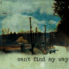 can't find my way