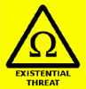 warning: existential threat