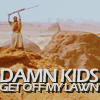 Damn Kids!