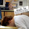 death by boredom