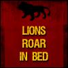 Lions Roar In Bed