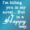 storywriter84: killing you novel