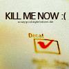 killmenow