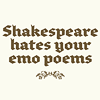 Carrie Leigh: Shakespeare hates your emo poems