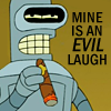 futurama: bender evil laugh