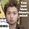 blew ohno's mind