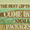 small gifts small packages