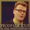 Proopalicious - The Greg Proops Community
