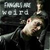 Fangirls are weird | Sam&Dean