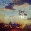 take to the skies- enter shikari