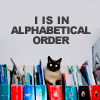 tatertotpixie: lolcat-organize-i'm in alphabetical orde