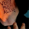 Very Much Alive