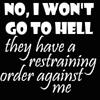Hell restraining order