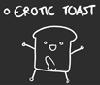 Erotic Toast