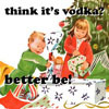text -- christmas - think it's vodka?