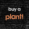 buy a PLANT