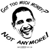 Got Too Much Money ?, Obama