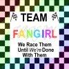 team fangirl