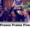 Freeze Frame Five