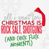 X-Mas: I want Rocksalt and Shotguns