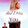 juliet316: RoseDoctor:  Miss You