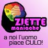 Ziette// Maniache per scelta u_u