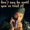 don't say ka