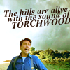 torchwood | hills are alive