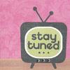 Simona: ✿ Text - Stay Tuned