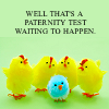 Stephanie: well here's a paternity test