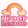 Misc I poop rainbows