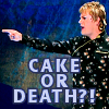 Cake or Death!?