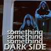 something dark side