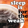 Lois: Snark :: Sleep Is For The Weak