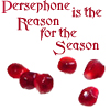 Persephone is the Reason for the Season