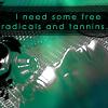 tempestsarekind: free radicals and tannins